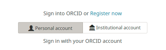 ORCID Personal Account or Institutional Account Sign-In