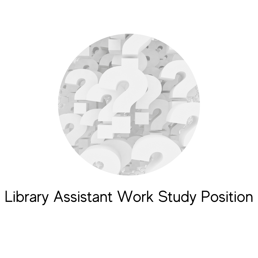 Library Assistant Work Study Position