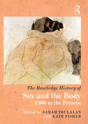 The Routedge History of Sex and the Body