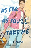 As far as you'll take me