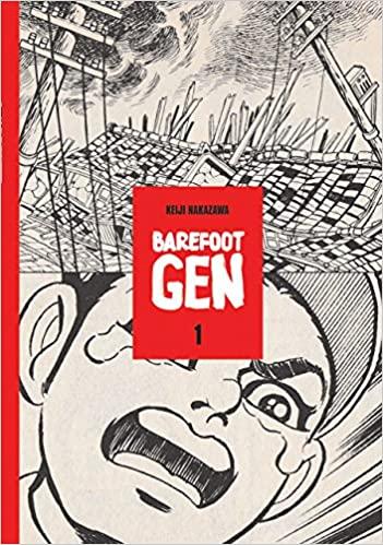 Barefoot Gen : a cartoon story of Hiroshima = Hadashi no Gen