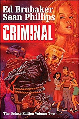 Criminal : the deluxe edition. Volume two
