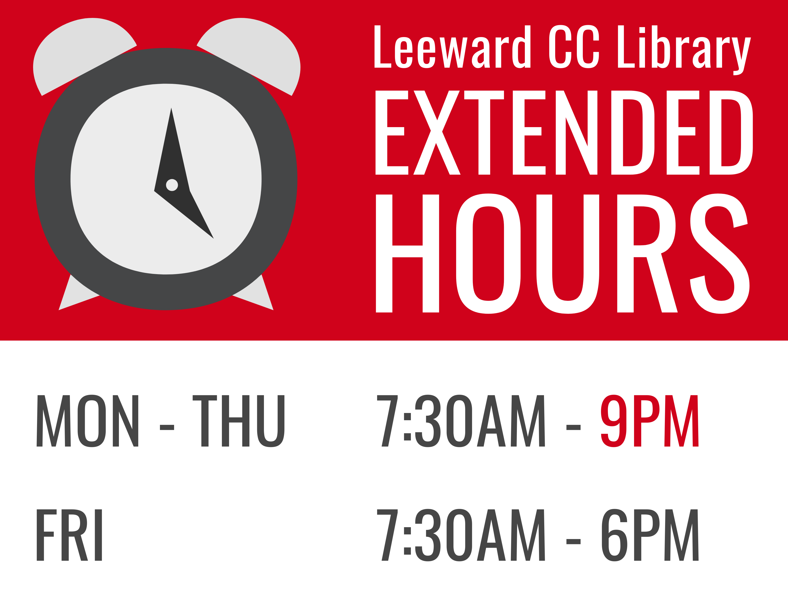 Library Extended Hours: Monday-Thursday 7:30am-9pm; Friday 7:30am-6pm