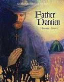 Father Damien, Hawai'i's saint : an illustrated story of his life