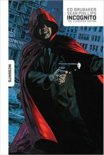Incognito : the classified edition