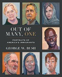 Out of many, one : portraits of America's immigrants