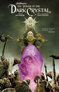 Jim Henson's The Power of the Dark Crystal Vol. 1