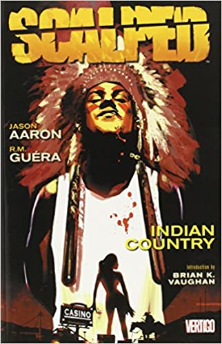 Scalped. [1], Indian country