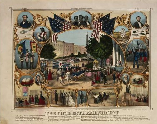 The Fifteenth Amendment, Celebrated May 19th 1870