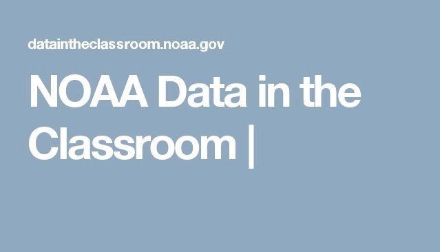 NOAA Data in the Classroom