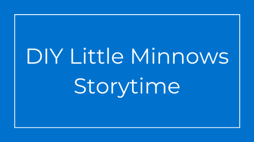 DIY Little Minnows Storytime