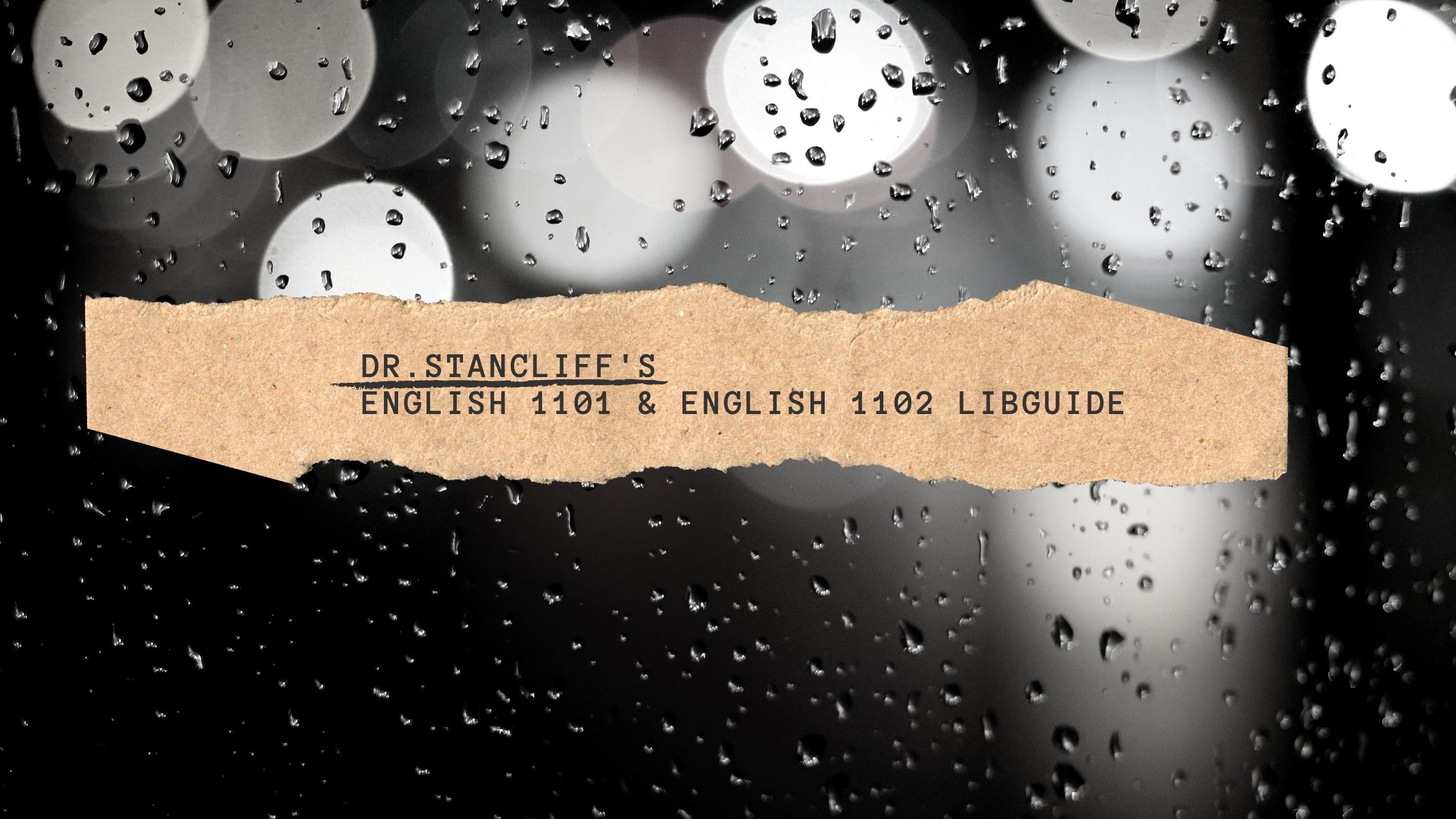 Dr. Stancliff's English 1101 & English 1102