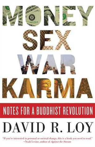 David Loy Money Sex War Karma cover art