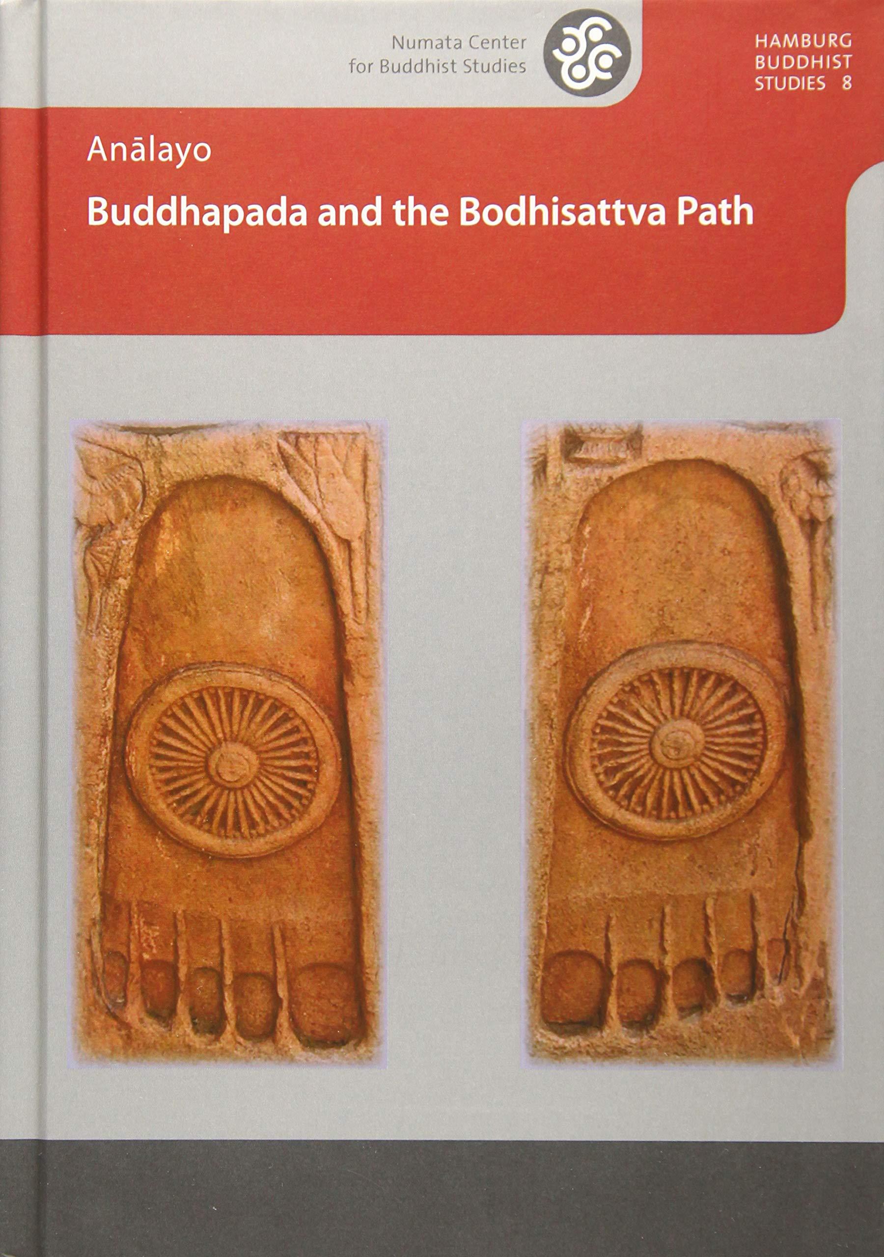 Analayo Buddhapada Bodhisattva Path cover art