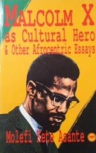 Asante Malcolm X as Cultural Hero cover art