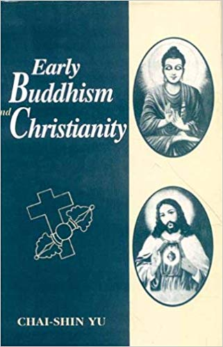 Chai-Shin Early Buddhism and Christianity cover art