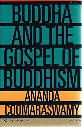 Coomaraswamy Buddha and Gospel cover art