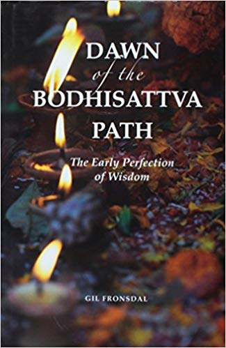 Fronsdal Dawn of Bodhisattva Path cover art