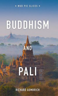 Gombrich Buddhism and Pali cover art