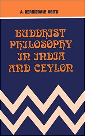 Keith Buddhist Philosophy in India and Ceylon cover art