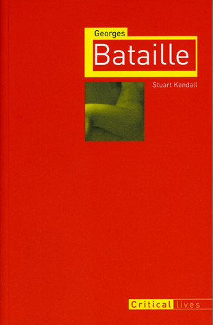 cover art for Georges Bataille (Critical Lives)