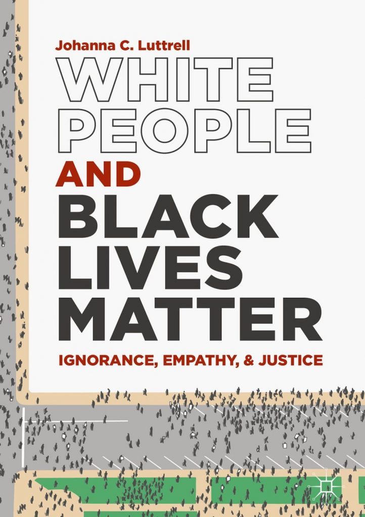 Luttrell White People and BLM cover art