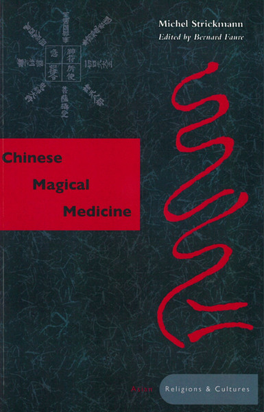 Strickmann Chinese Magical Medicine cover art