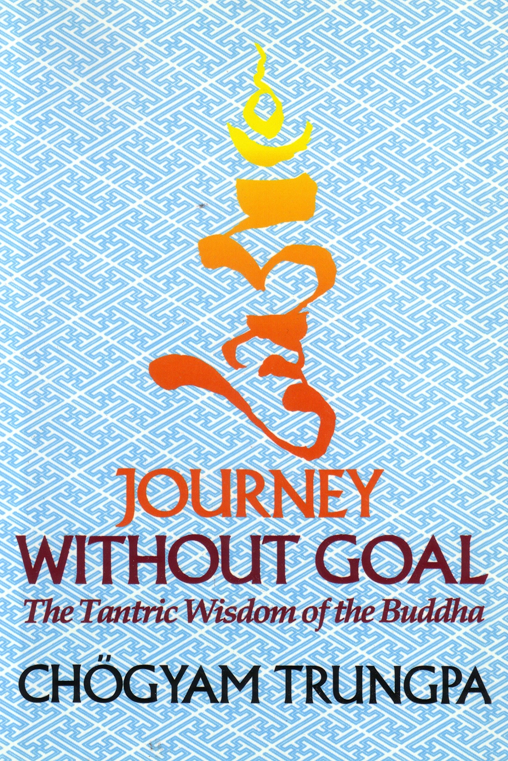 Trungpa Journey Goal cover art