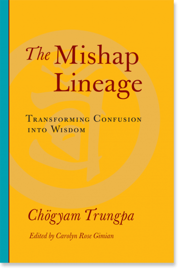 Trungpa Mishap Lineage cover art