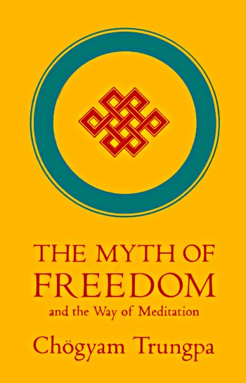 Trungpa Myth of Freedom cover art