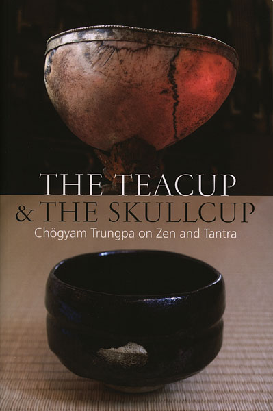 Trungpa Teacup Skullcup cover art