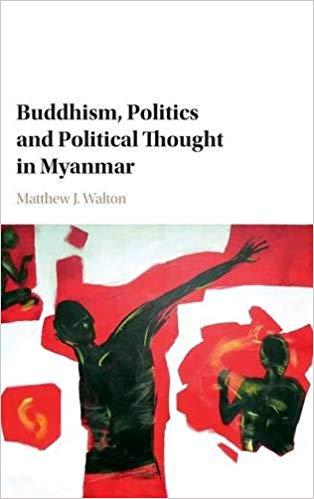 Walton Buddhism Politics Myanmar cover art