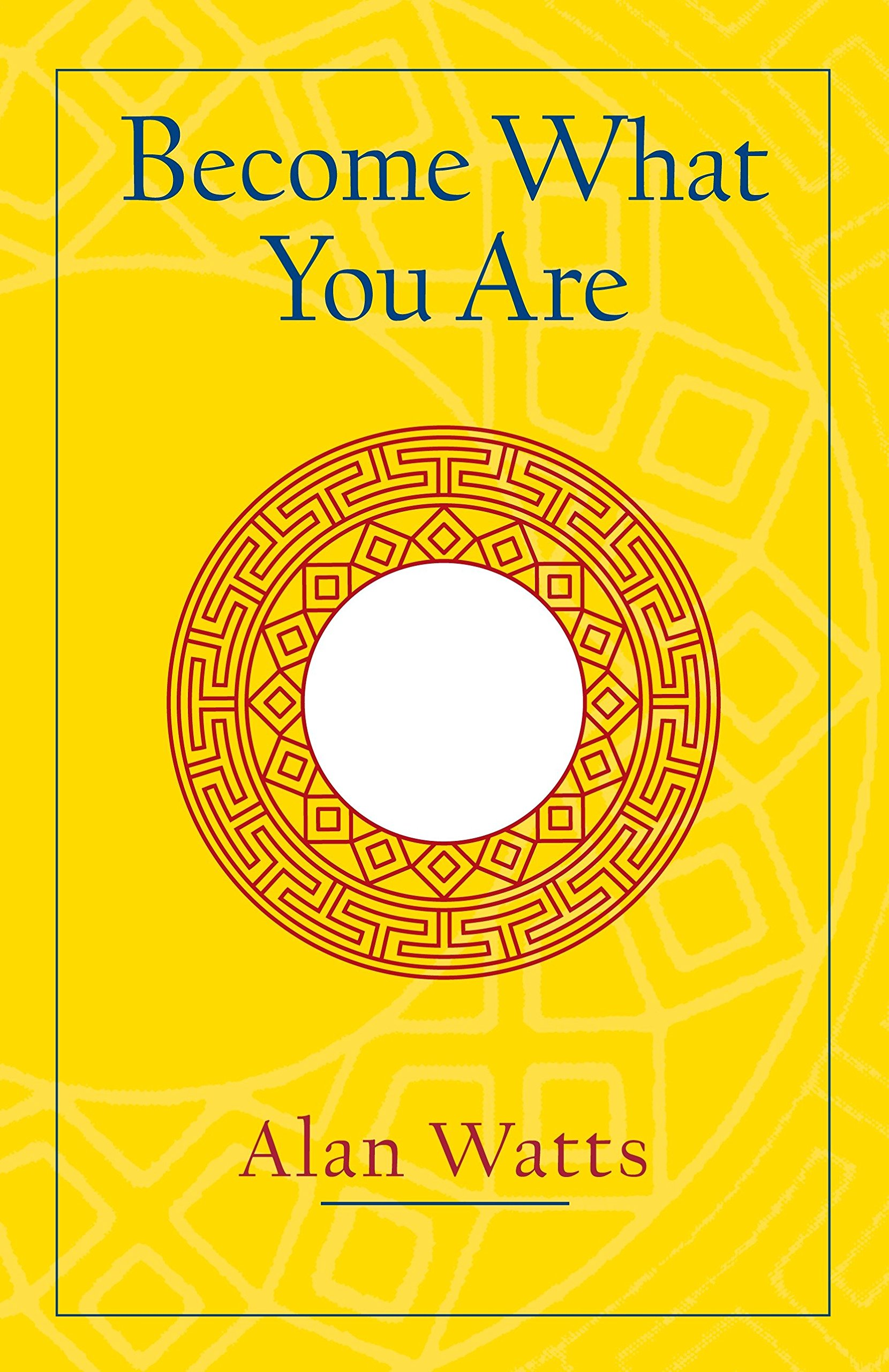 Alan Watts Become What You Are cover art