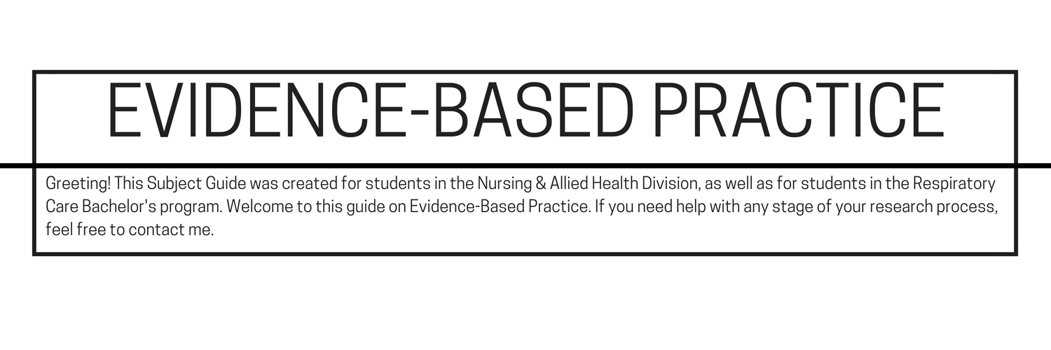 Welcome to the Evidence-Based Practice study guide