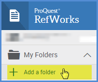 Under the My Folders option, select Add a Folder.