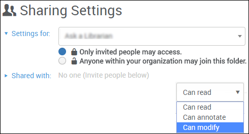 Choose whether to share with only invited people or with anyone in the organization. Then choose if those who have access to the folder can read, can annotate, or can modify.