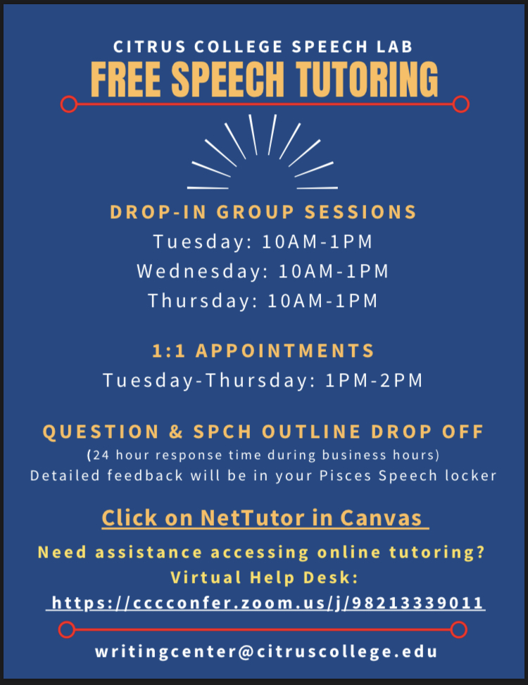 Free Speech Tutoring Drop In Sessions T-Th 10am-1pm One on One appointments T-Th 1pm - 2pm Click on NetTutor in Canvas