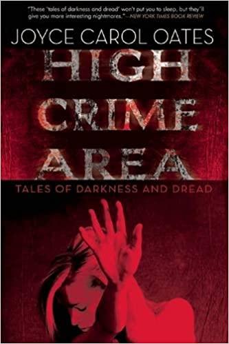 High Crime Area by Joyce Carol Oates