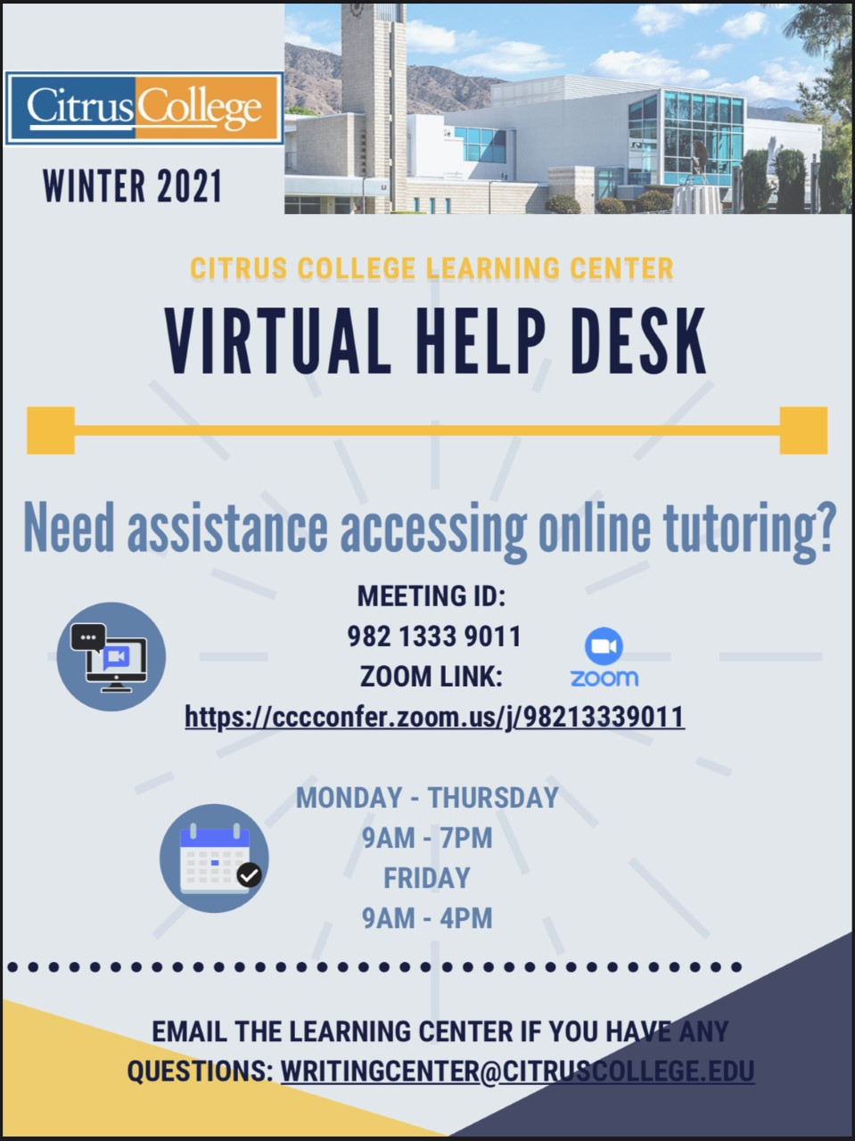 If you are unable to read or view this graphicbased flyer, please contact Nicole Villa, Learning Center supervisor, at nvilla@citruscollege.edu. You will be provided with an accessible, compliant version, per ADA Website Compliance and Web Content Accessibility Guidelines.