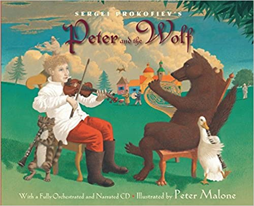 Sergei Prokofiev's Peter and the wolf retold by Janet Schulman; illustrated by Peter Malone