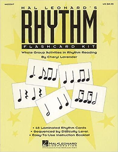 Hal Leonard's rhythm flash card: flashcard kit: whole group activities in rhythm reading by Cheryl Lavender