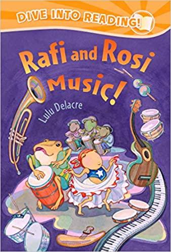 Rafi and Rosi: music! Lulu Delacre