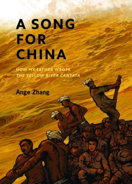 A song for China: how my father wrote Yellow River cantata Ange Zhang
