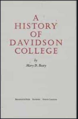 book cover to A history of Davidson College by Mary Beaty