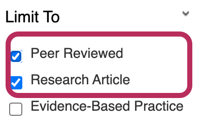 In CINAHL limits for Peer Reviewed and Research Article are found on the left side of the results page
