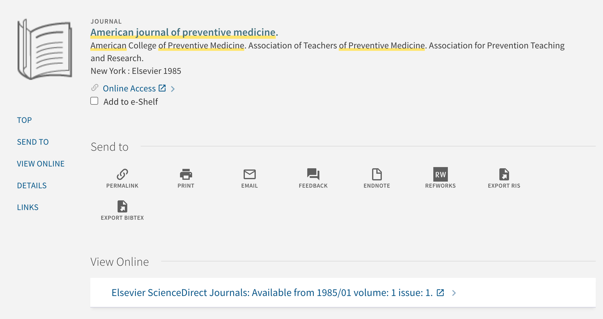 Catalog record showing Online Access for the American Journal of Preventive Medicine