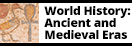 Link to World History: Ancient and Medieval Eras database by ABC-CLIO