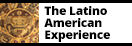 Link to The Latino American Experience database by ABC-CLIO