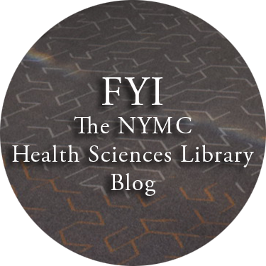 FYI: The NYMC Health Sciences Library Blog