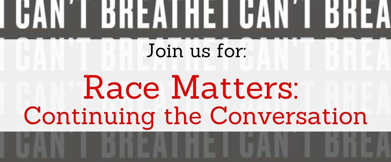 Race Matters: Continuing the Conversation